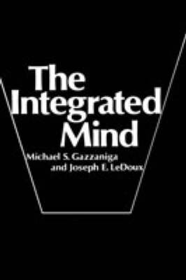 The Integrated Mind - Michael S. Gazzaniga
