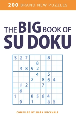 The Big Book of Su Doku - Mark Huckvale