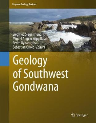 Geology of Southwest Gondwana - Siegfried Siegesmund