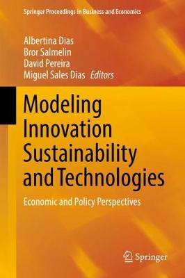 Modeling Innovation Sustainability and Technologies - Albertina Dias