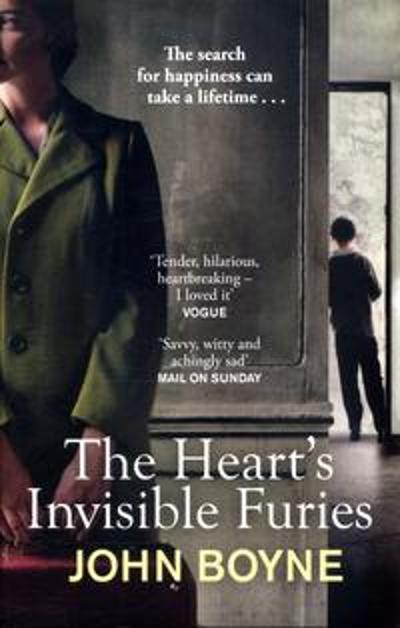 The heart's invisible furies - John Boyne