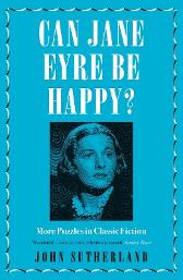 Can Jane Eyre Be Happy? - John Sutherland