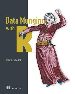 Data Munging with R - Jonathan Carroll