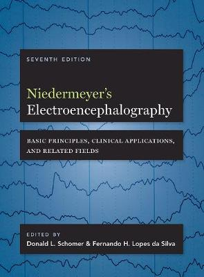 Niedermeyer's Electroencephalography - Donald L. Schomer