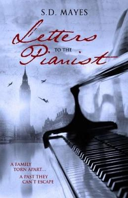 Letters to the Pianist - S. D. Mayes