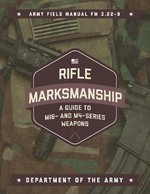 Rifle Marksmanship - Department of the Army