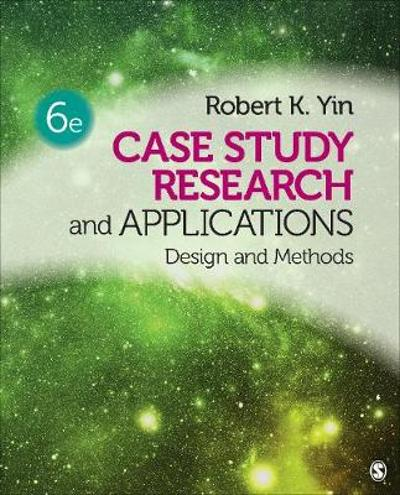 Case Study Research and Applications - Robert K. Yin
