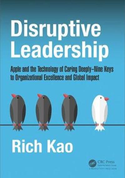Disruptive Leadership - Richard Kao