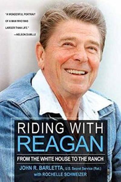 Riding With Reagan - John R. Barletta