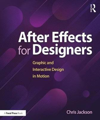 After Effects for Designers - Chris Jackson