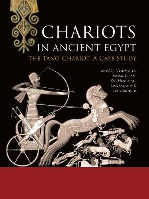 Chariots in Ancient Egypt - Andre J. Veldmeijer
