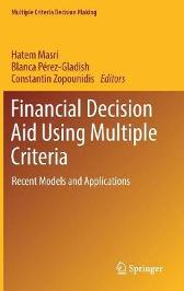Financial Decision Aid Using Multiple Criteria - Hatem Masri Blanca Perez-Gladish Constantin Zopounidis