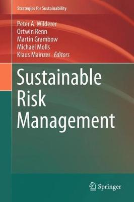 Sustainable Risk Management - Peter A. Wilderer