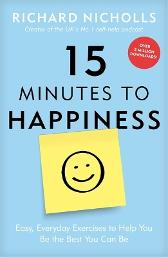 15 minutes to happiness - Richard Nicholls