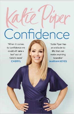Confidence: The Secret - Katie Piper