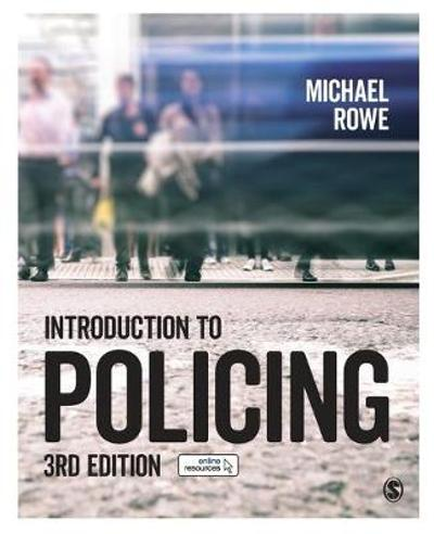 Introduction to Policing - Michael Rowe