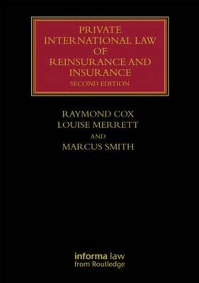 Private International Law of Reinsurance and Insurance - Raymond Cox