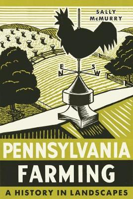 Pennsylvania Farming - Sally McMurry
