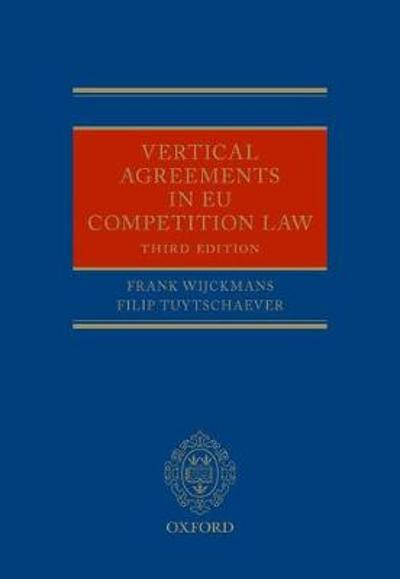 Vertical Agreements in EU Competition Law - Filip Tuytschaever