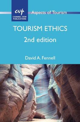Tourism Ethics - David A. Fennell