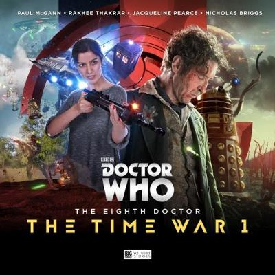 The Eighth Doctor: The Time War Series 1 - John Dorney