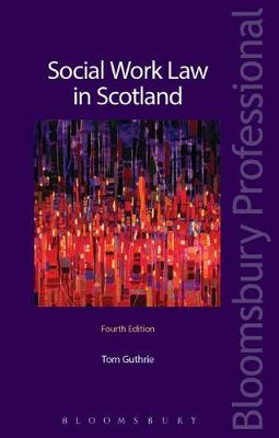 Social Work Law in Scotland - Thomas G. Guthrie