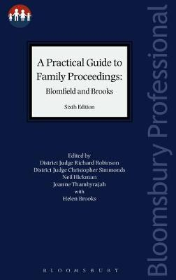 A Practical Guide to Family Proceedings: Blomfield and Brooks - Robert Blomfield