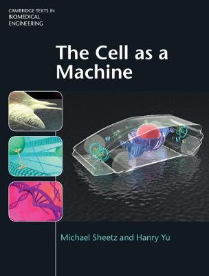 The Cell as a Machine - Michael Sheetz