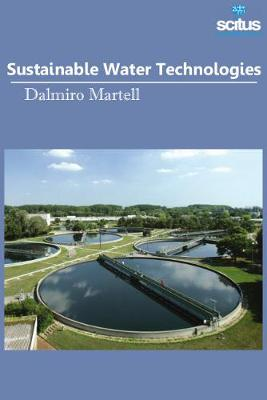 Sustainable Water Technologies - Dalmiro Martell