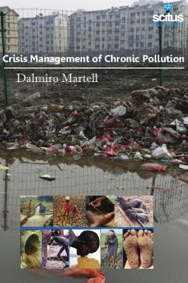 Crisis Management of Chronic Pollution - Dalmiro Martell