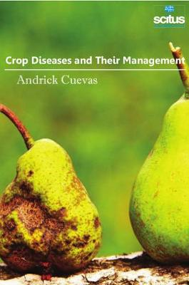 Crop Diseases & Their Management - Andrick Cuevas