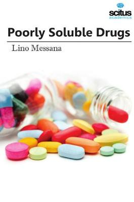 Poorly Soluble Drugs - Lino Messana