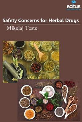 Safety Concerns for Herbal Drugs - Mikolaj Tosto