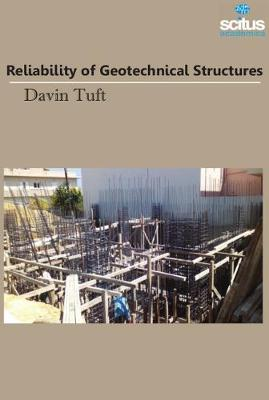 Reliability of Geotechnical Structures - Davin Tuft