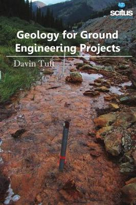Geology for Ground Engineering Projects - Davin Tuft