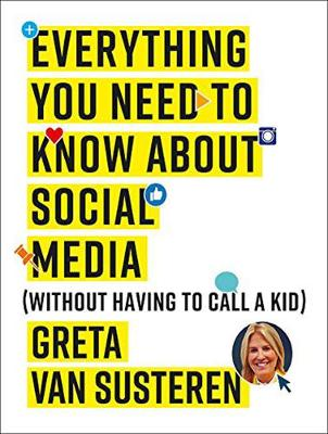 Everything You Need to Know about Social Media - Greta Van Susteren