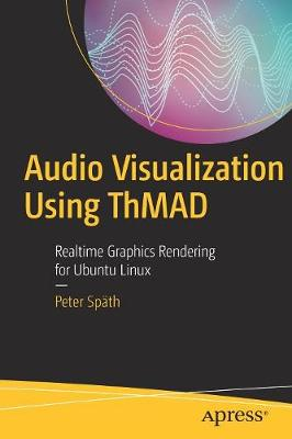 Audio Visualization Using ThMAD - Peter Spath