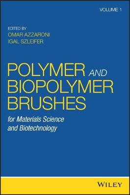 Polymer and Biopolymer Brushes - Omar Azzaroni