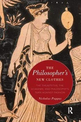 The Philosopher's New Clothes - Nickolas Pappas