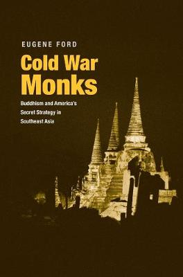 Cold War Monks - Eugene Ford