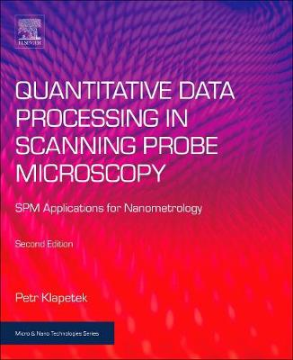 Quantitative Data Processing in Scanning Probe Microscopy - Petr Klapetek