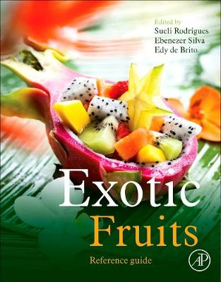 Exotic Fruits Reference Guide - Sueli Rodrigues