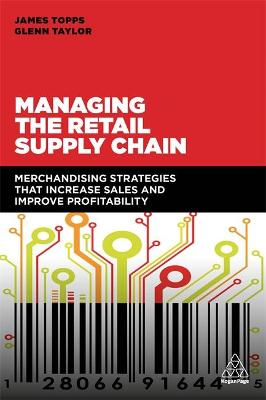 Managing the Retail Supply Chain - James Topps