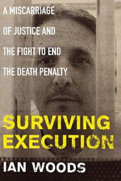 Surviving Execution - Ian Woods