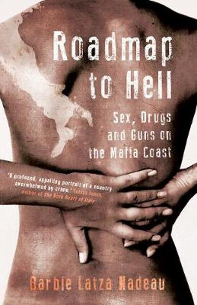 Roadmap to Hell - Barbie Latza Nadeau