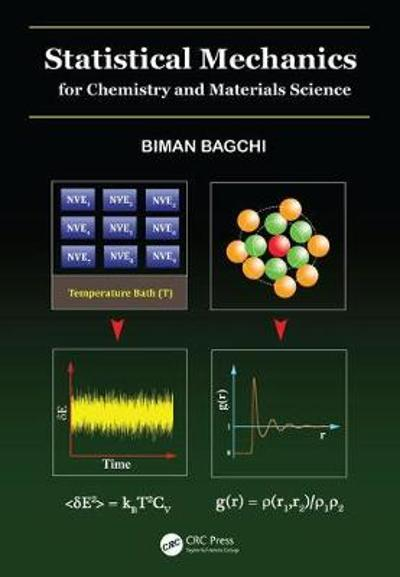 Statistical Mechanics for Chemistry and Materials Science - Biman Bagchi