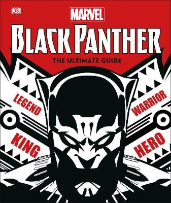 Marvel Black Panther The Ultimate Guide - Stephen Wiacek