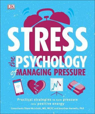 Stress The Psychology of Managing Pressure - DK