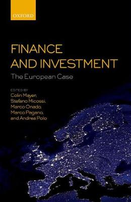 Finance and Investment: The European Case - Colin Mayer
