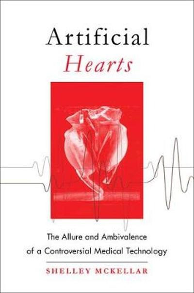 Artificial Hearts - Shelley McKellar